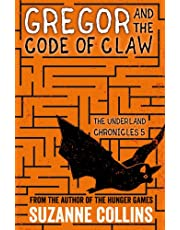 Gregor and the Code of Claw (The Underland Chronicles)