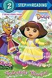 Fairytale Magic (Dora the Explorer), Kristen L. Depken, 0385375034