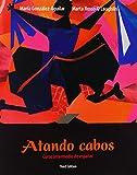 img - for Atando cabos: Curso intermedio de espa ol Value Package (includes Quia Student Access Kit for Atando cabos: Curso intermedio de espa ol) (3rd Edition) book / textbook / text book