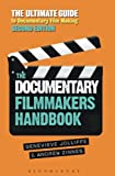 img - for The Documentary Film Makers Handbook, 2nd Edition: The Ultimate Guide to Documentary Filmmaking book / textbook / text book