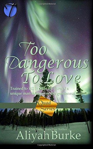 Read Online Too Dangerous to Love (Quad Series) (Volume 2) ebook