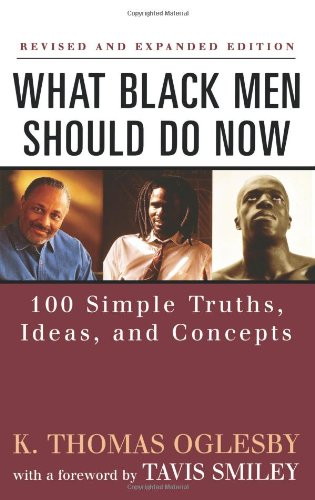 What Black Men Should Do Now: 100 Simple Truths, Ideas, and Concepts (Dafina)