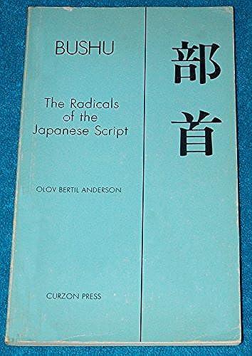 Bushu: The Radicals of the Japanese Script, Olov Bertil Anderson