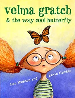 Velma Gratch and the Way Cool Butterfly by [Madison, Alan]