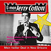 Mein heißer Deal in New Orleans (Jerry Cotton 12) | Jerry Cotton
