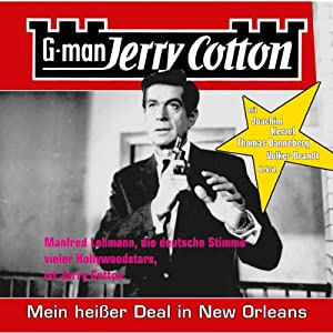 Mein heißer Deal in New Orleans (Jerry Cotton 12) Hörspiel