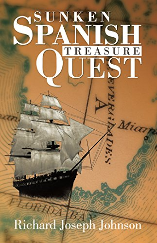 Sunken Spanish Treasure Quest by [Johnson, Richard Joseph]