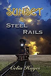 Sunset & Steel Rails