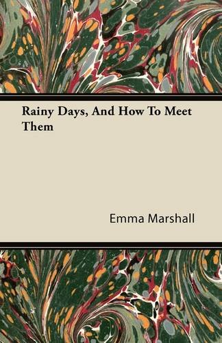 Rainy Days, and How to Meet Them