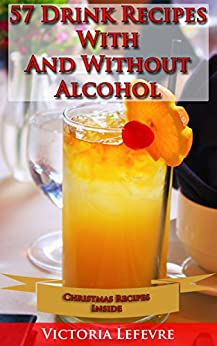 57 drink recipes with and without alcohol christmas for Drink recipes without alcohol