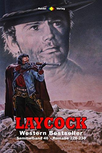 Laycock Western Sammelband 46: Romane 226-230 (5 Western-Romane) (German Edition) - 227 Matt