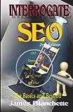 Interrogate SEO 2nd Edition (Volume 2)