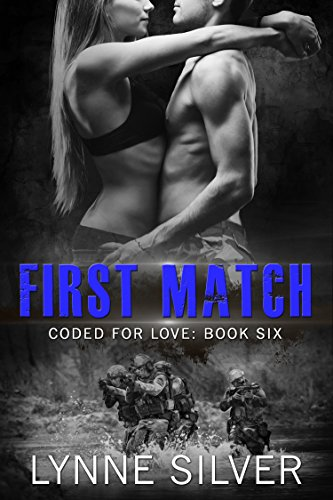 First Match (Coded for Love Book 6) First Love Matches