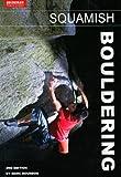 Squamish Bouldering