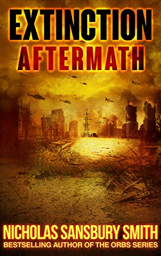 Extinction Aftermath (Extinction Cycle Book 6) by [Smith, Nicholas Sansbury]
