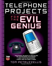 Telephone Projects for the Evil Genius