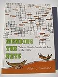 Mending the Nets, Allen J. Swanson, 0878082077