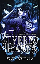 Severed Hearts (Severed Wings Book 2)