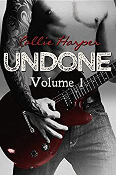 Undone, Volume 1 by [Harper, Callie]