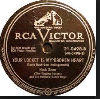 (Your Locket Is My Broken Heart 78 RPM Unwanted Sign.)