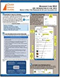 Microsoft Lync 2013 Quick Reference Guide - Introduction to Lync: Basics of Real Time Messaging & On-Line Collaboration (101)