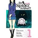 So I'm a Spider, So What?, Vol. 1 (manga) (So I'm a Spider, So What? (manga), 1)