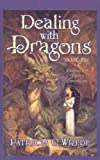 Dealing with Dragons, Patricia C. Wrede, 0780712161