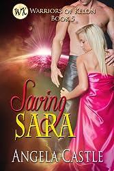 Saving Sara: Warriors Of Kelon Book 5
