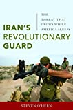 img - for Iran's Revolutionary Guard: The Threat That Grows While America Sleeps book / textbook / text book