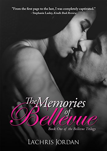 The Memories of Bellevue by La'Chris Jordan ebook