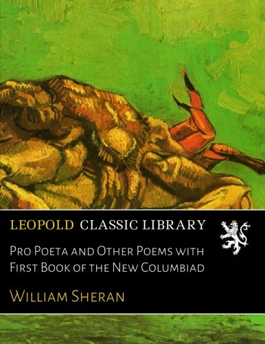 Download Pro Poeta and Other Poems with First Book of the New Columbiad PDF