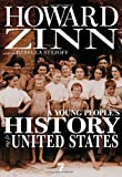 A Young People's History of the United States, Howard Zinn, 1583228691