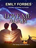 Love Me Again (The Flying Doctors  Book 1)