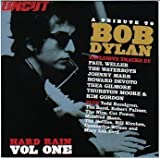 Hard Rain - A Tribute to Bob Dylan - Vol.1 by The Waterboys, Bill Kirchen, Johnny Marr, Howard Devoto/Luxuria, Thea Gilmore, T (0100-01-01)