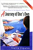 A Journey of One's Own, 3rd Edition: Uncommon Advice for the Independent Woman Traveler