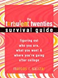 The Turbulent Twenties Survival Guide, Marcos R. Salazar, 1572244216
