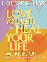 F.R.E.E Love Yourself, Heal Your Life Workbook (Insight Guide) E.P.U.B