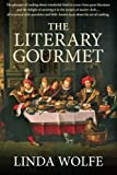 The Literary Gourmet, Linda Wolfe, 0786754672