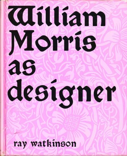 William Morris as Designer, Watkinson, Raymond
