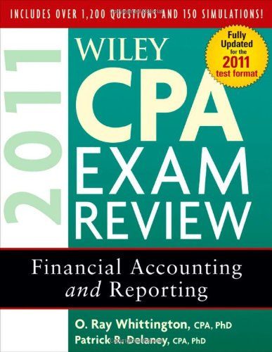 Wiley CPA Exam Review 2011, Financial Accounting and Reporting (Wiley CPA Examination Review: Financial Accounting & Reporting)