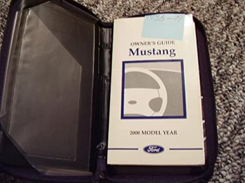 2000 ford mustang owners manual amazon com books rh amazon com 2000 Mustang Fuse Panel 2000 Mustang Fuse Panel