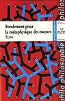 Fondement pour la métaphysique des moeurs par Kant