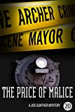 The Price of Malice by Archer Mayor front cover