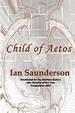 Children of Aetos, Ian Saunderson, 1849239894
