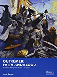 Outremer: Faith and Blood: Skirmish Wargames in the