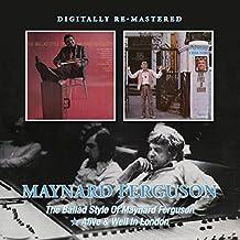 Ballad Style of Maynard Ferguson/Alive & Well in