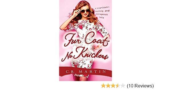 cf067c723cf Fur Coat No Knickers (Fur Coat Series Book 1) - Kindle edition by ...