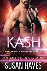 Kash: Star-Crossed Alien Mail Order Brides (Intergalactic Dating Agency)