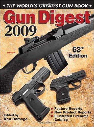 Gun Digest 2009: The World's Greatest Gun Book by Ken Ramage (2008-08-05)