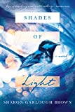 img - for Shades of Light: A Novel book / textbook / text book